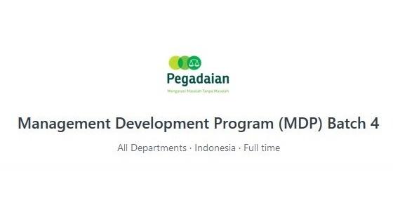 Rekrutmen PT Pegadaian (Persero) - Management Development Program (MDP) Batch 4