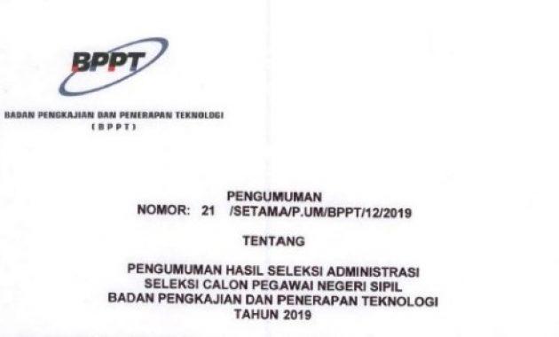 pengumuman lulus hasil seleksi administrasi bppt 2019