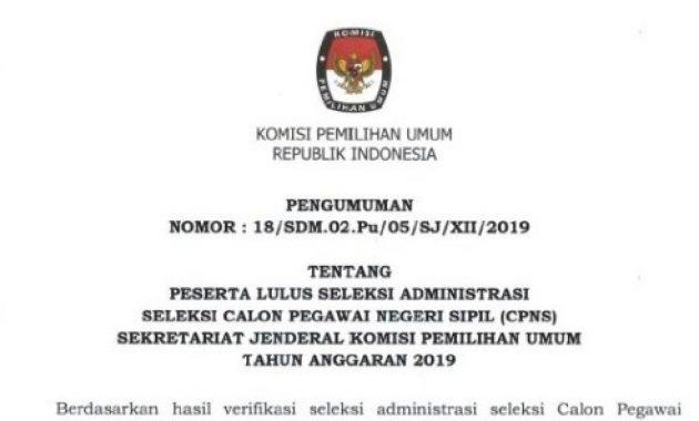 Pengumuman Hasil Seleksi Administrasi CPNS KPU Tahun 2019