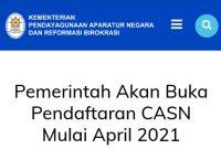 Siap-Siap ! Pemerintah Akan Buka Pendaftaran CASN (CPNS dan PPPK) Mulai April 2021