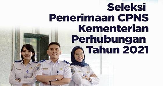 Info Terbaru Penerimaan CPNS Kementerian Perhubungan Tahun 2021